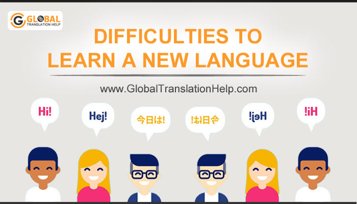Difficulties To Learn A New Language