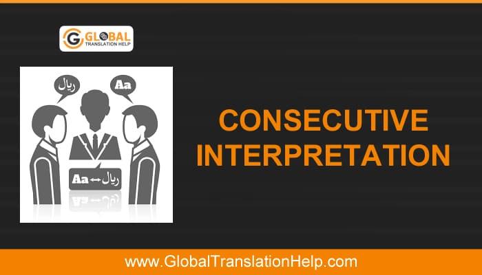 Consecutive Interpretation